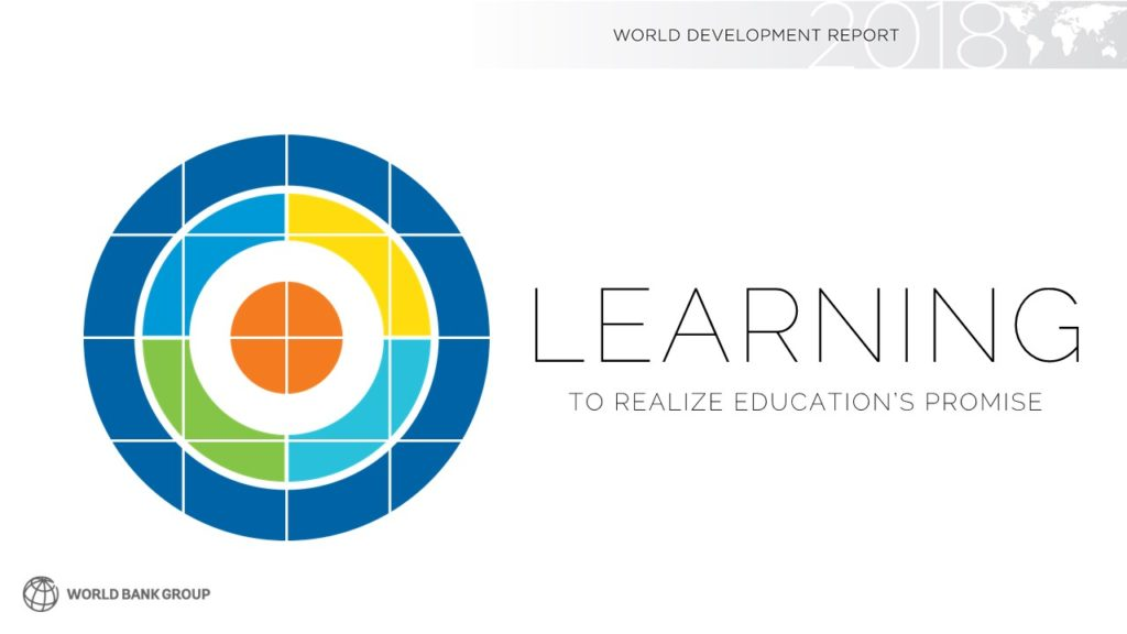 The World Development Report 2018 (WDR 2018)—LEARNING to Realize Education's Promise—is the first ever devoted entirely to education.